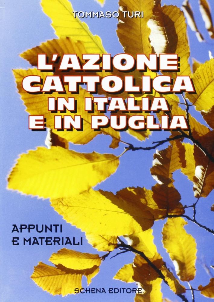 L'Azione Cattolica in Italia e in Puglia. Appunti e materiali