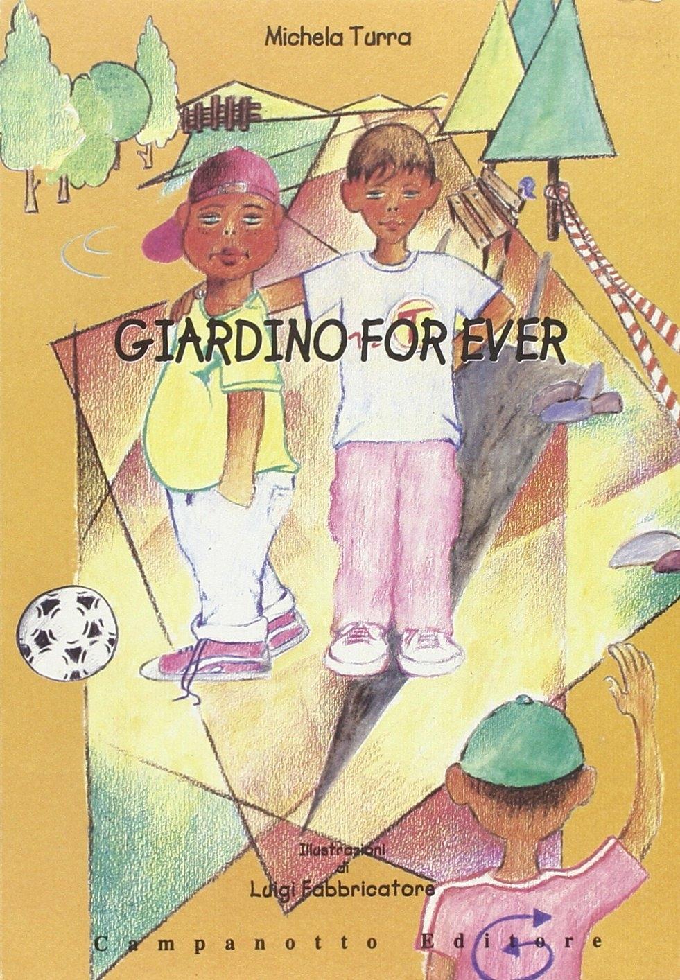 Giardino for ever