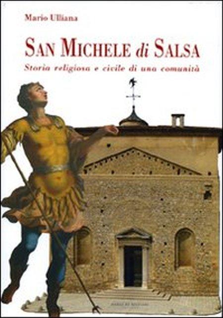 San Michele di Salsa. Storia religiosa e civile di una comunità