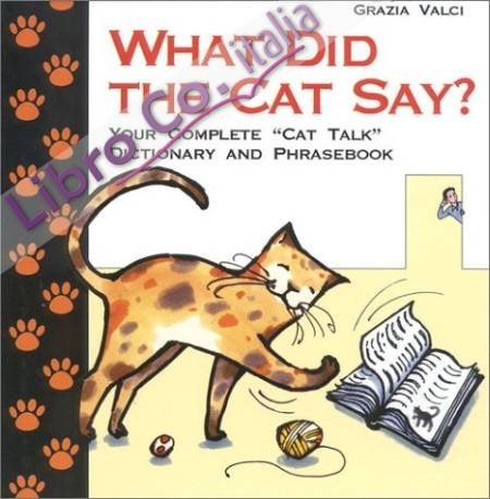 What did the cat say?