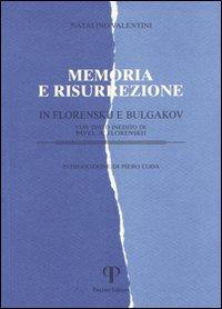 Memoria e risurrezione in Florenskij e Bulgakov