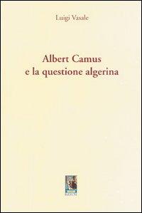 Albert Camus e la questione algerina