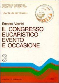 Il congresso eucaristico evento e occasione