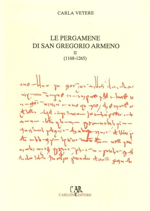 Le pergamene di San Gregorio Armeno (1168-1265)