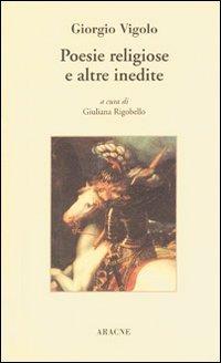 Giorgio Vigolo. Poesie religiose e altre inedite