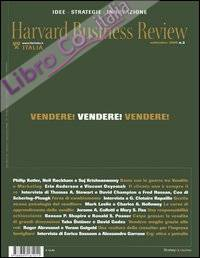 Harvard Business Review. Vol. 3: Vendere! Vendere! Vendere!