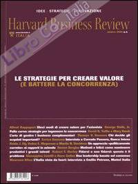 Harvard Business Review. Vol. 4: Le strategie per creare valore (e battere la concorrenza)