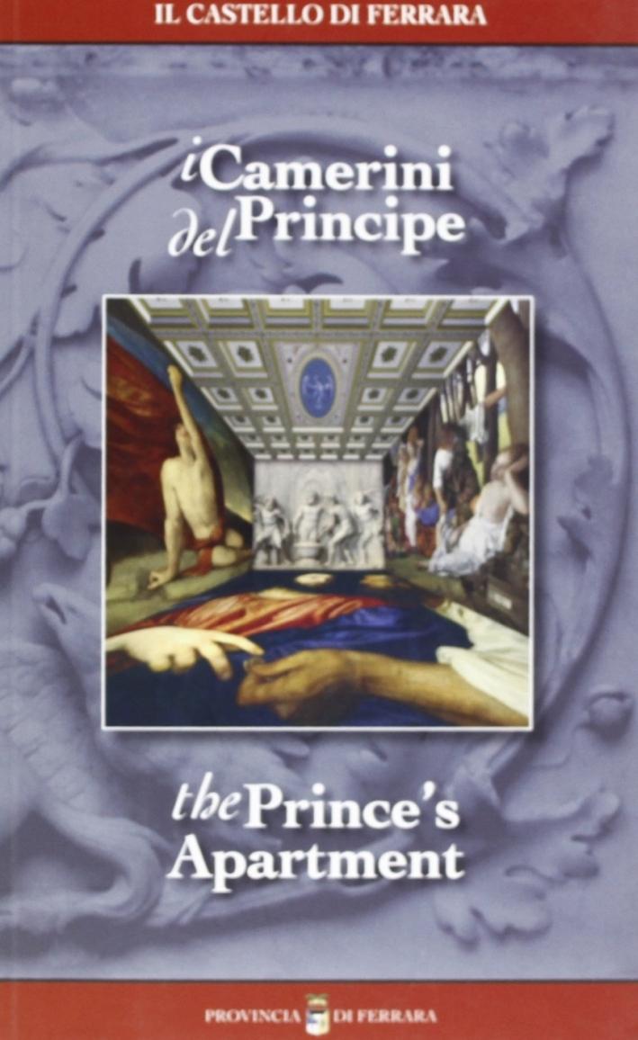 Il Castello di Ferrara. I Camerini del Principe. the Prince'S Apartment