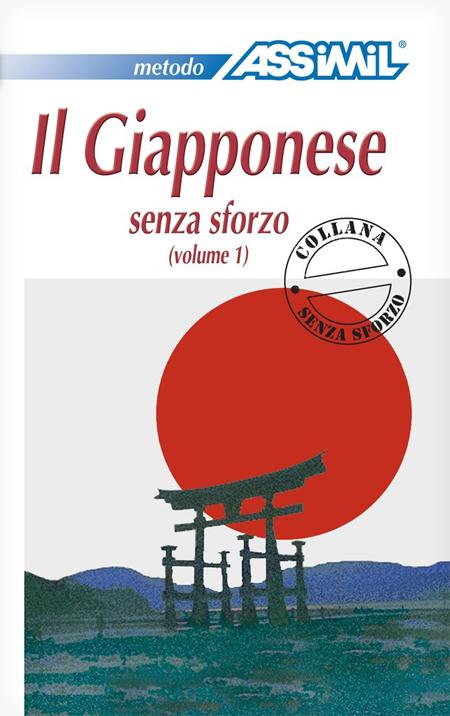 Il Giapponese Senza Sforzo. Vol. 1