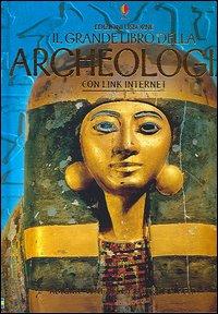Il grande libro dell'archeologia