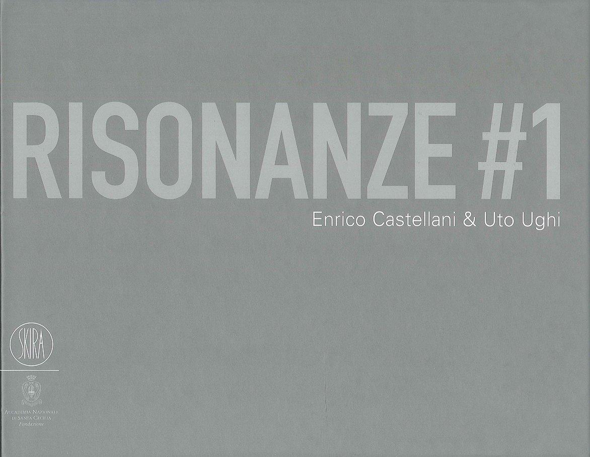 Risonanze. 1. Enrico Castellani & Uto Ughi