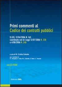 Primi commenti ai codici dei contratti pubblici. Con CD-ROM