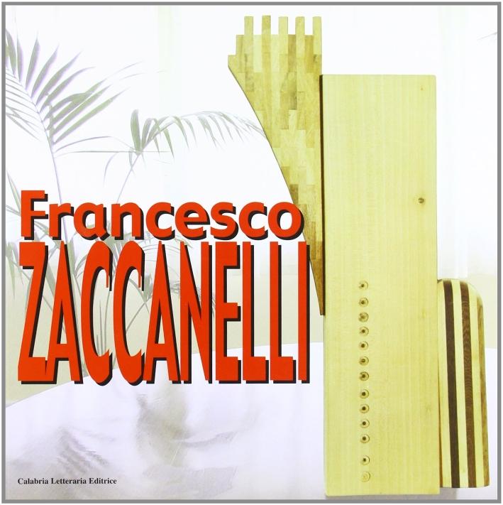 Francesco Zaccanelli. [Edizione Italiana e Inglese]