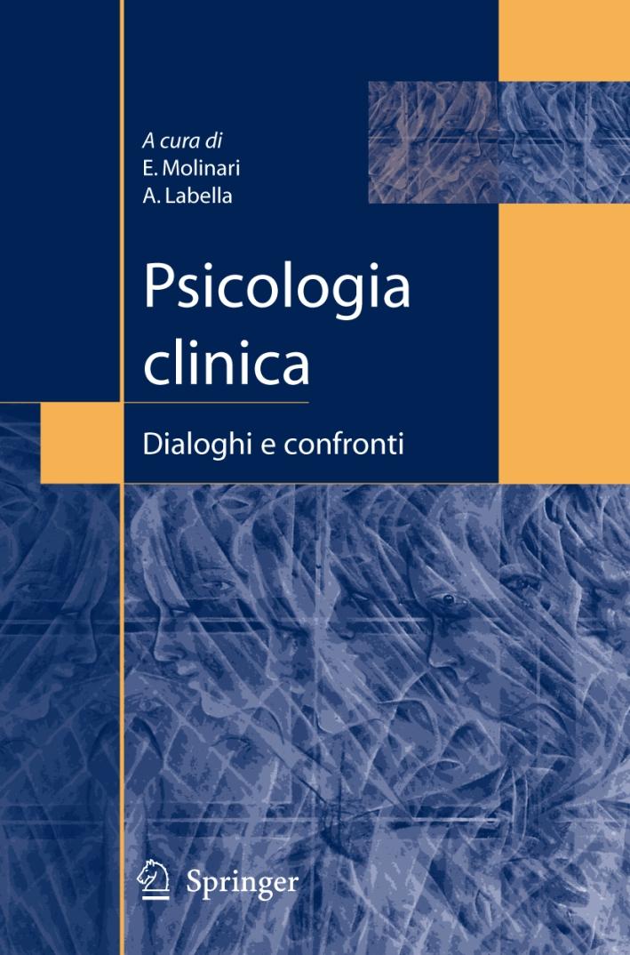 Psicologia clinica. Dialoghi e confronti