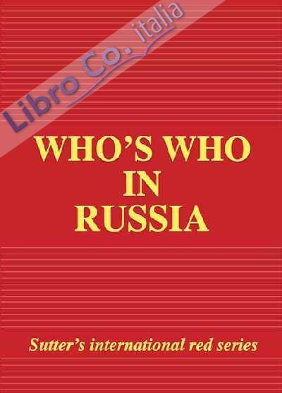 Who's who in Russia 2001