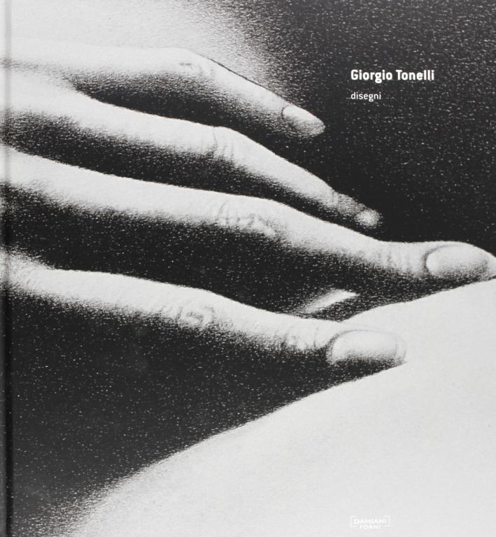 Giorgio Tonelli. Disegni