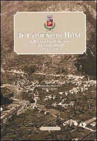 Il comune di Hône dalla sua ricostruzione ai tempi attuali 1946-2006