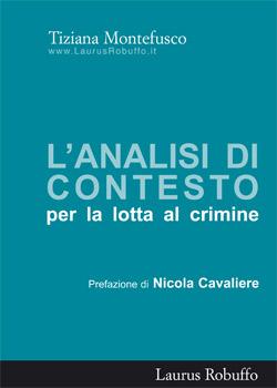 L'analisi di contesto per la lotta al crimine