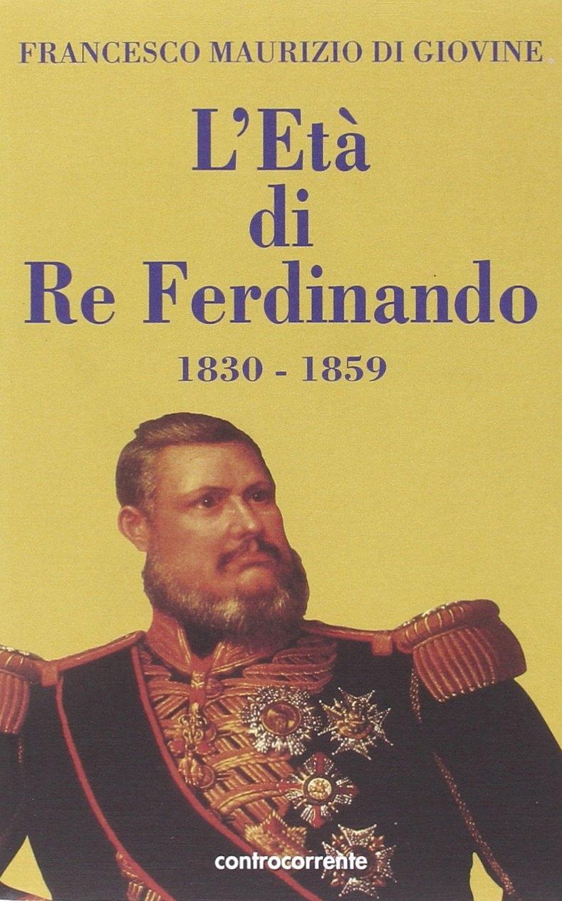L'età di re Ferdinando (1830-1859)