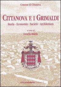 Cittanova e i Grimaldi. Storia, economia, società, architettura