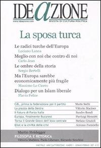 Ideazione (2007). Vol. 1: La sposa turca...