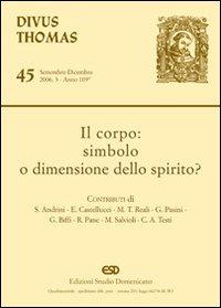Il Corpo: Simbolo o Dimensione dello Spirito?