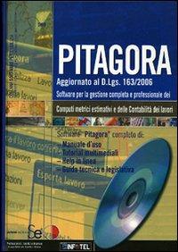 Pitagora. Software per la gestione completa e professionale dei computi metrici estimativi e delle contabilità dei lavori. Con CD-ROM