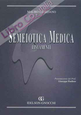 Semeiotica medica. Lineamenti.