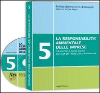 La responsabilità ambientale delle imprese. Con CD-ROM