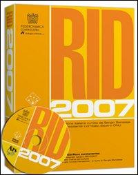 RID 2007. Con CD-ROM.
