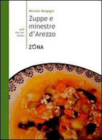 Zuppe e minestre d'Arezzo.