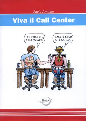 Viva il call center.