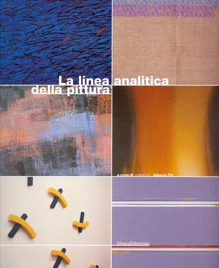 La Linea Analitica della Pittura. Marco Gastini, Giorgio Griffa, Carmengloria Morales, Claudio Olivieri, Pino Pinelli, Claudio Verna