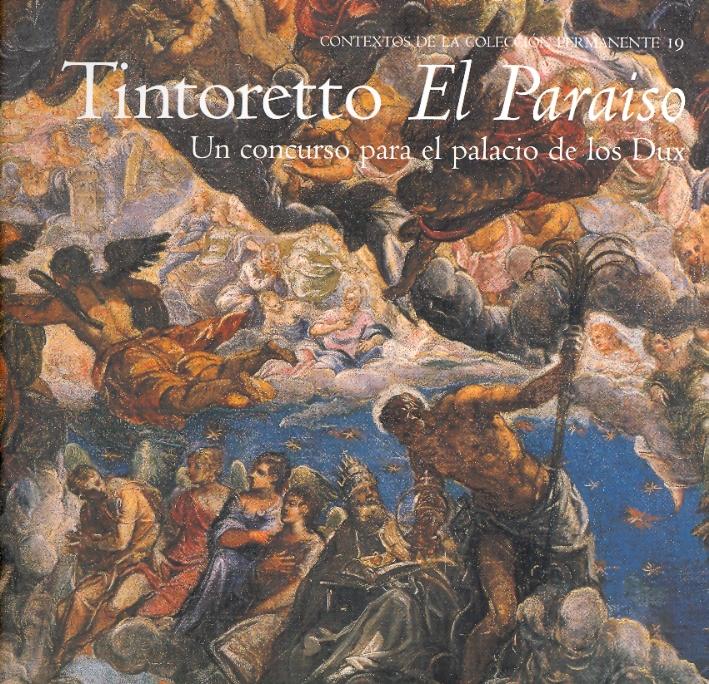 Tintoretto. El Paraíso. Un concurso para el palacio de los Dux