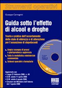 Guida sotto l'effetto di alcool e droghe