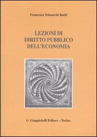 Lezioni di diritto pubblico dell'economia.
