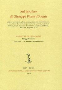 Sul Pensiero di Giuseppe Flores d'Arcais. Vol. 64. Rassegna di Pedagogia. 2006. 0001-0004