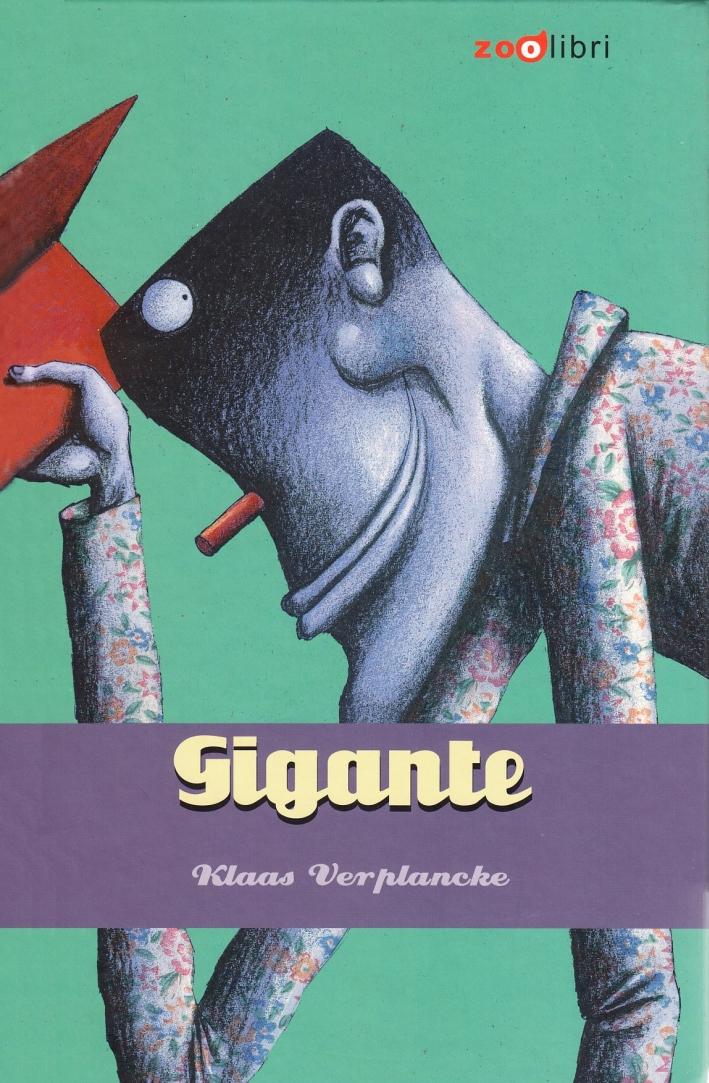Gigante. Ediz. illustrata