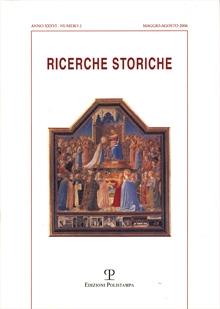Ricerche Storiche. Nuova serie. Anno XXXVI/2. 2006