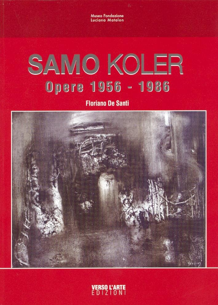 Samo Koler. Opere 1956-1986