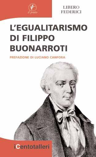L'Egualitarismo di Filippo Buonarroti