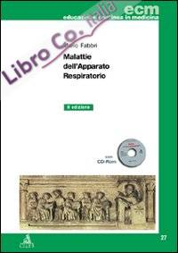 Malattie dell'apparato respiratorio. Con CD-ROM