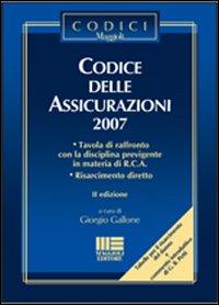Codice delle assicurazioni 2007