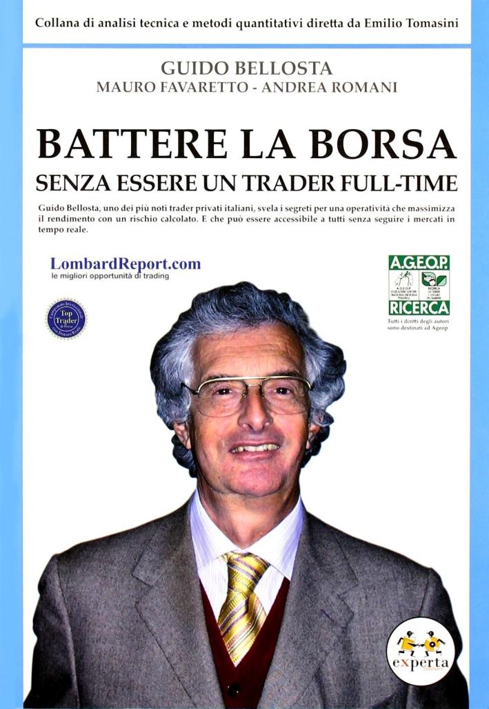 Battere la borsa senza essere un trader full-time