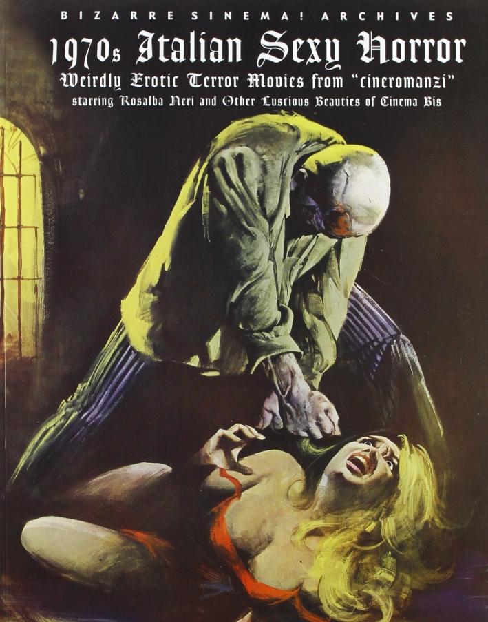 1970's italian sexy horror. Weirdly erotic terror movies from