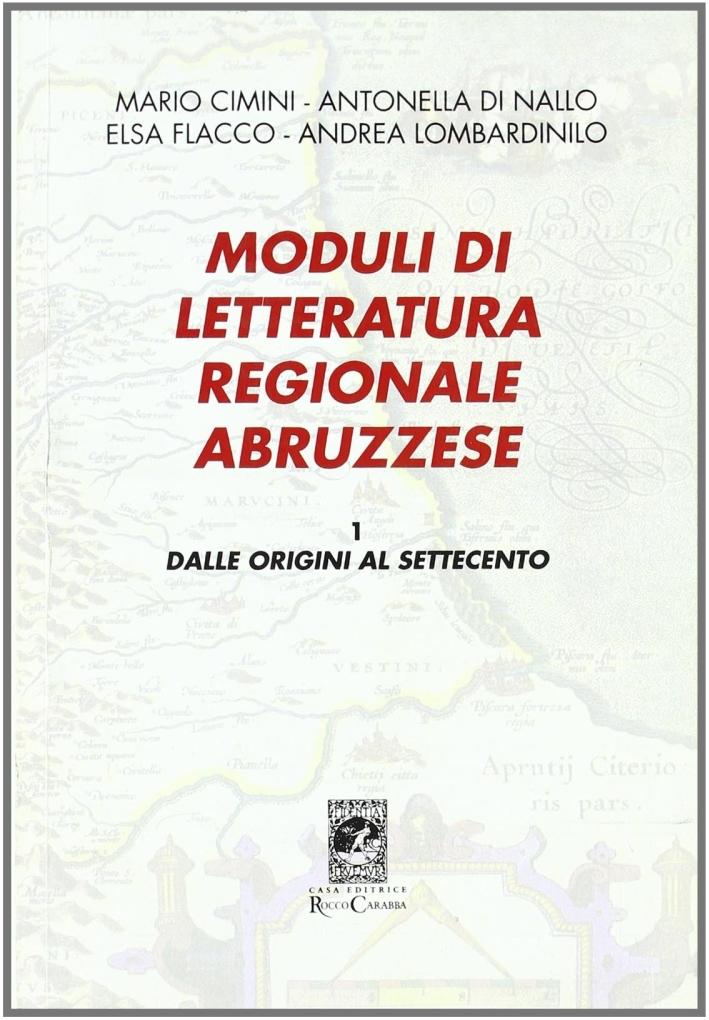 Moduli di letteratura regionale abruzzese. Vol. 1