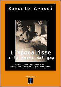 L'Apocalisse e la peste dei gay. L'Aids come metanarrativa nella letteratura anglo-americana