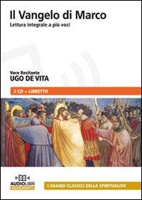 Il Vangelo di Marco. Audiolibro. CD Audio.