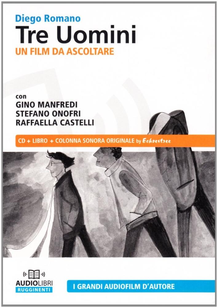 Tre uomini. Audiolibro. CD Audio