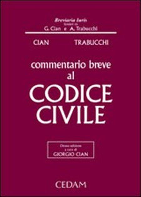 Commentario breve al Codice civile. Con CD-ROM